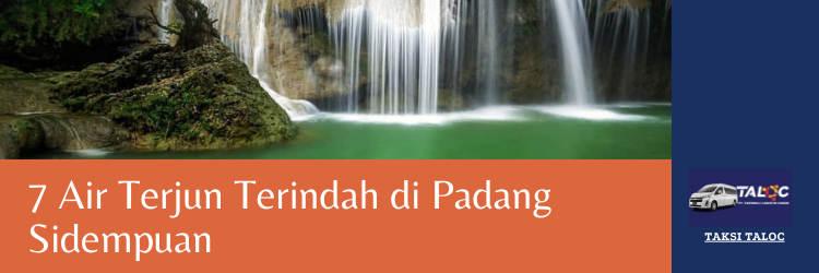 7 Air Terjun Terindah di Padang Sidempuan