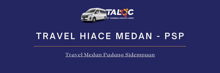 Travel Hiace Medan Padang sidempuan