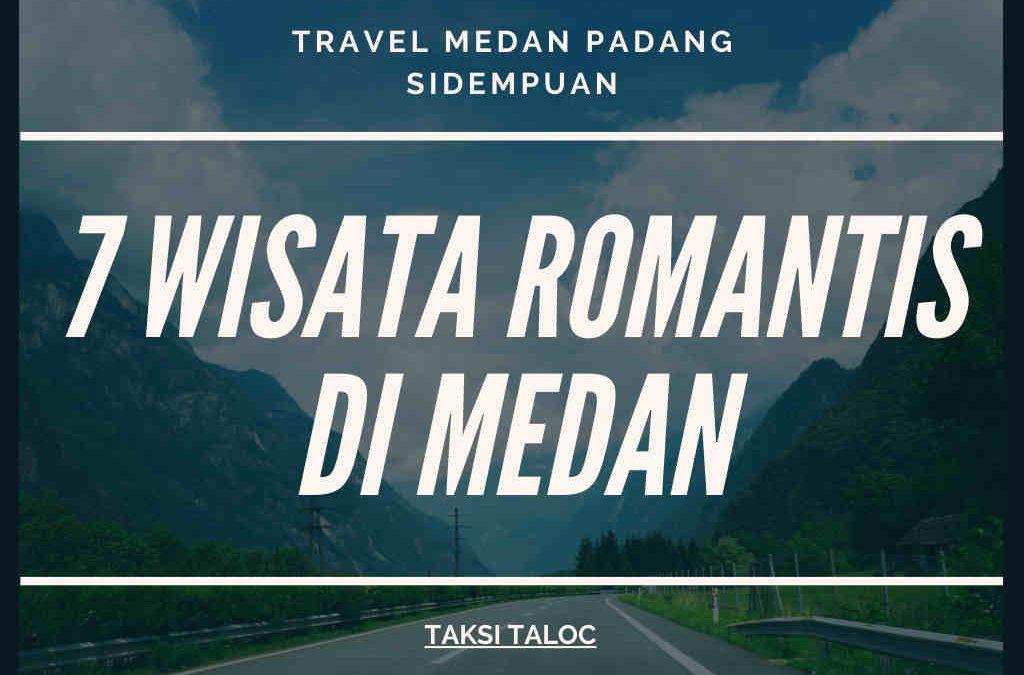 7 Wisata Romantis di Medan yang Bikin si Dia Makin Nempel
